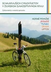 50 najkrajsich cyklovyletov v zilinskom kraji m